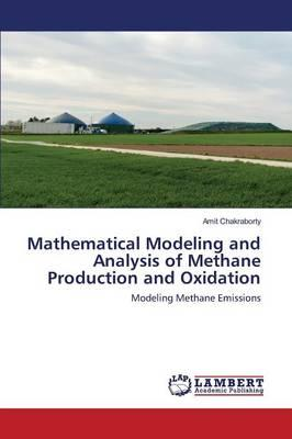 Mathematical Modeling and Analysis of Methane Production and Oxidation