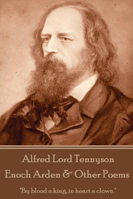 Enoch Arden & Other Poems