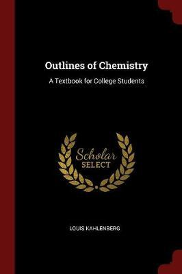 Outlines of Chemistr...