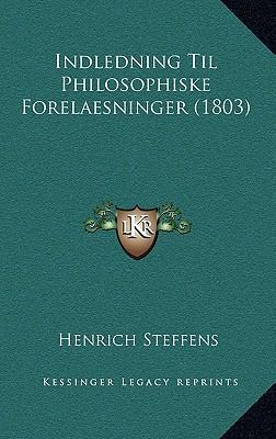 Indledning Til Philosophiske Forelaesninger (1803)