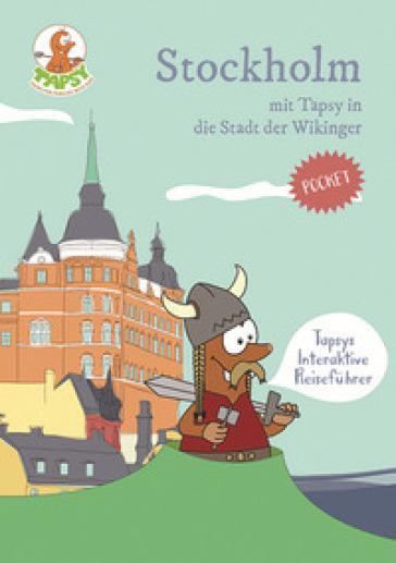 Stockholm mit tapsy in die stadt der wikinger