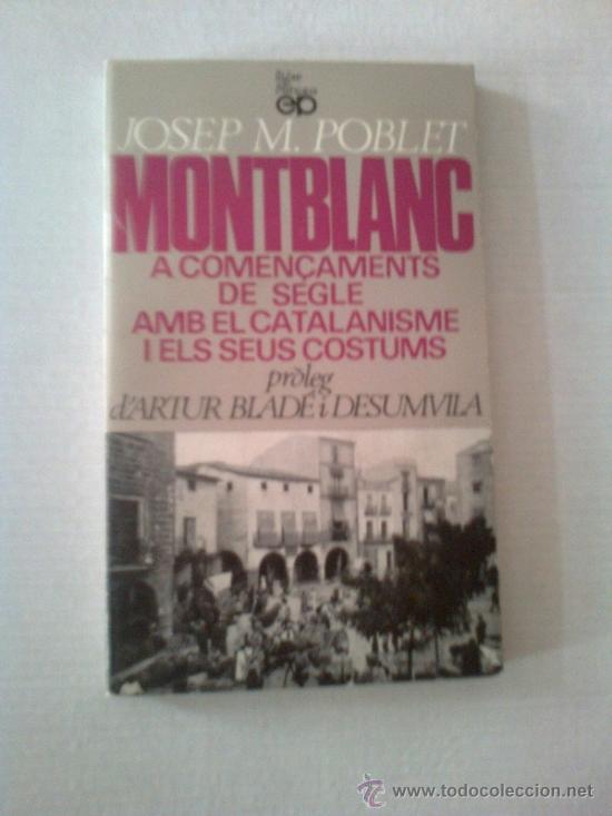 Montblanc a començaments de segle amb el catalanisme i els seus costums