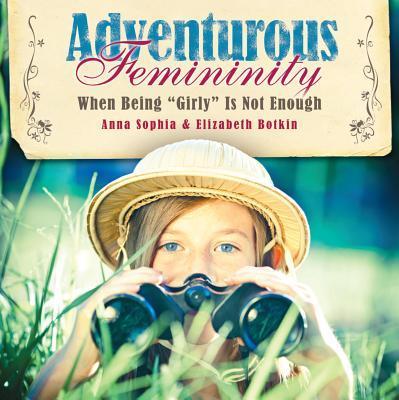 Adventurous Femininity
