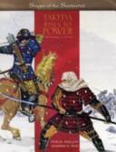 Takeda Rises to Power Saga of the Samurai