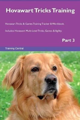 Hovawart Tricks Training Hovawart Tricks & Games Training Tracker & Workbook.  Includes