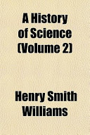 A History of Science (Volume 2)