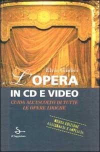 L' opera in CD e video