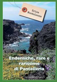 Endemiche, rare e rarissime di Pantelleria