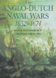 The Anglo-Dutch naval wars 1652-1674