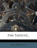 Pan Tadeusz...