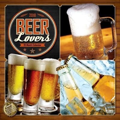 Beer Lovers 2018 Calendar