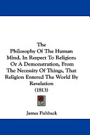 The Philosophy of the Human Mind, in Respect to Religion