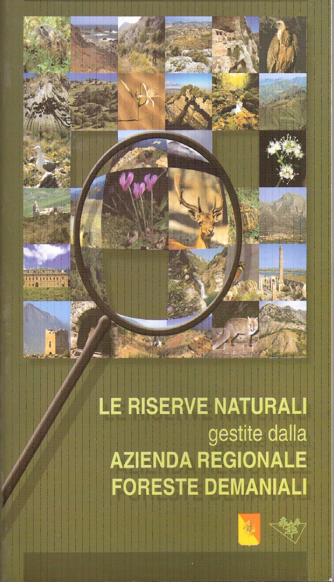 Le riserve naturali gestite dall' Azienda Regionale Foreste Demaniali