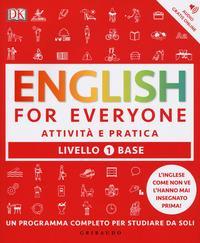 English for everyone. Livello 1° base. Attività e pratica