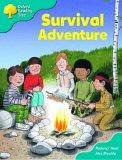 Oxford Reading Tree: Stage 9: Storybooks (magic Key): Survival Adventure