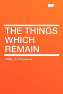 The Things Which Remain