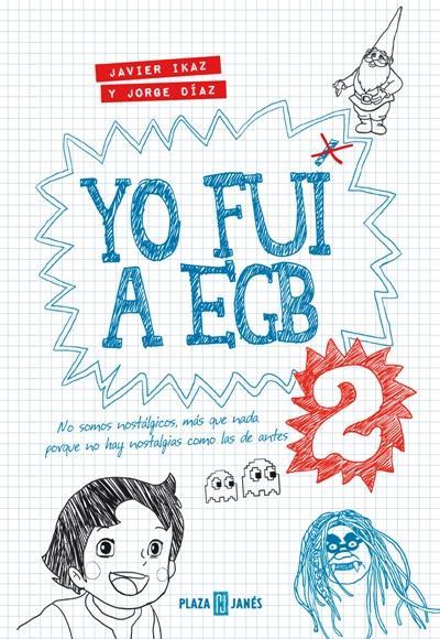Yo fui a EGB, Vol. 2