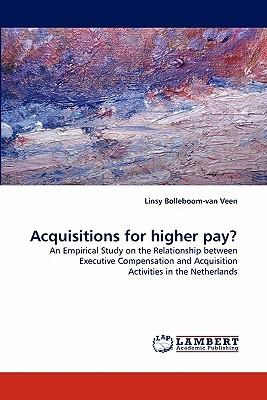 Acquisitions for higher pay?