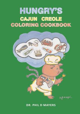 Hungry's Cajun Creole Coloring Cookbook