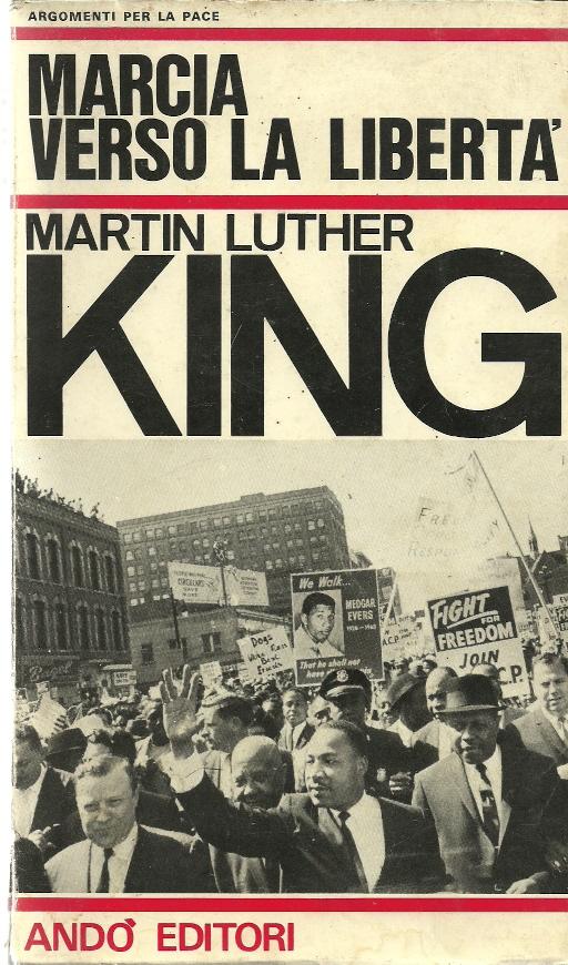 Risultati immagini per marcia verso la libertà king