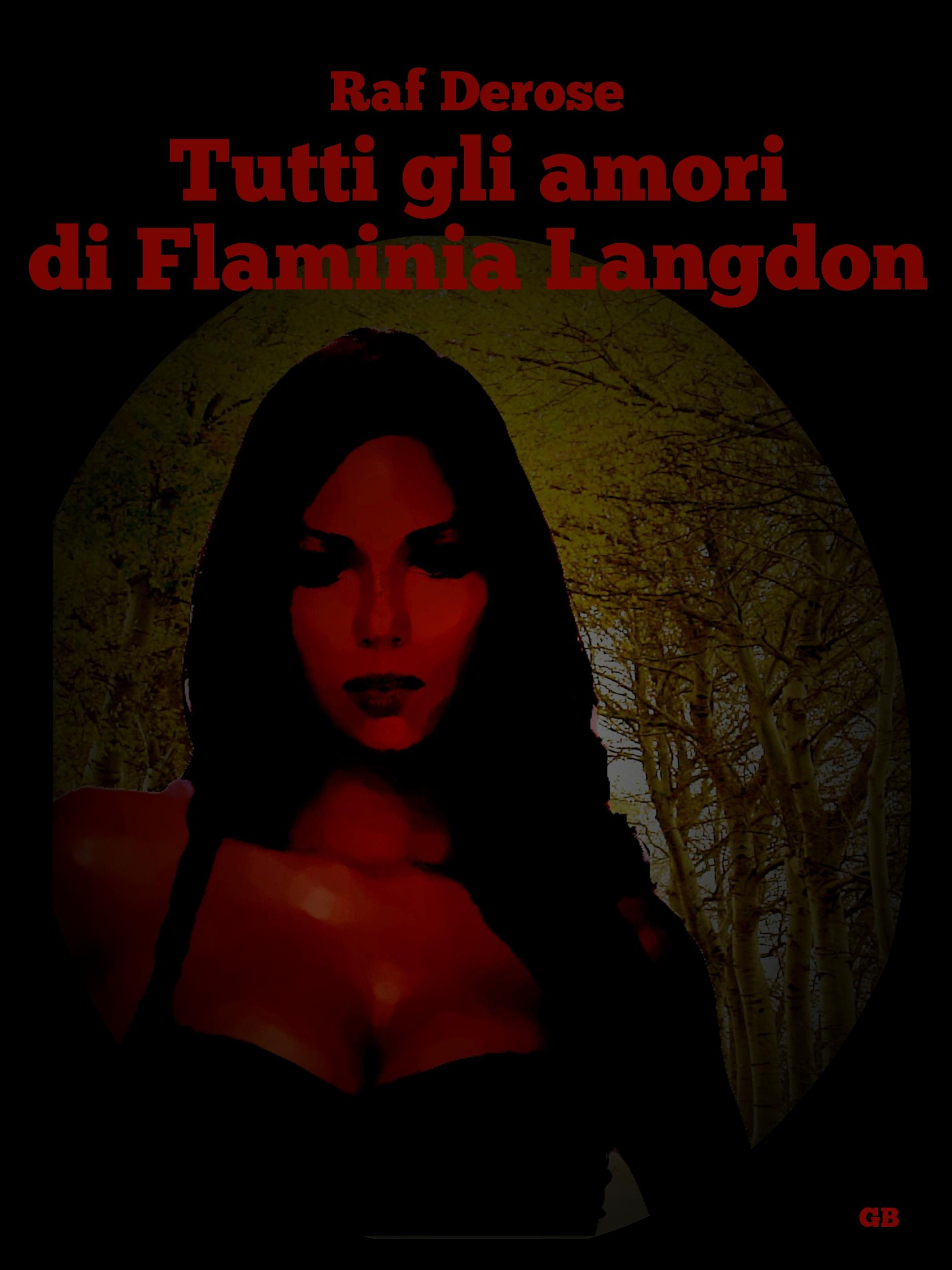 Tutti gli amori di Flaminia Langdon