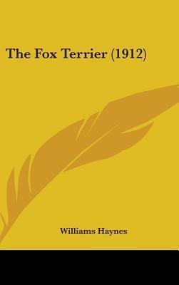 The Fox Terrier (1912)