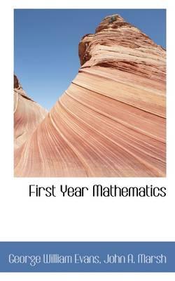 First Year Mathematics