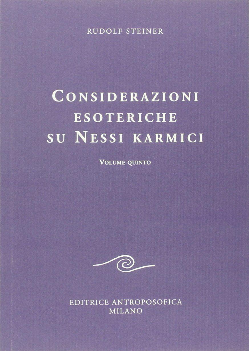 Considerazioni esoteriche su nessi karmici - Vol. 5