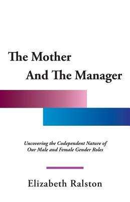 The Mother and the Manager