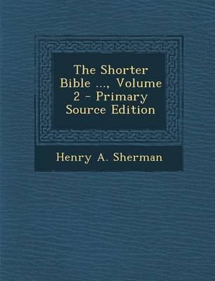 The Shorter Bible ..., Volume 2