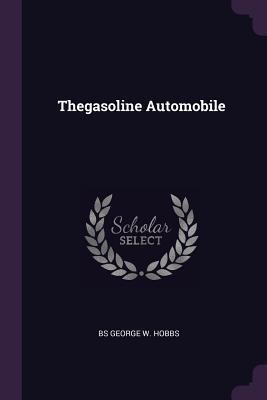 Thegasoline Automobile