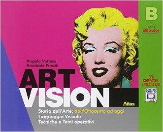 Art vision. Volume B. Per la Scuola media. Con e-book. Con espansione online