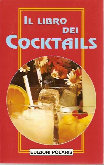 Il libro dei cocktails