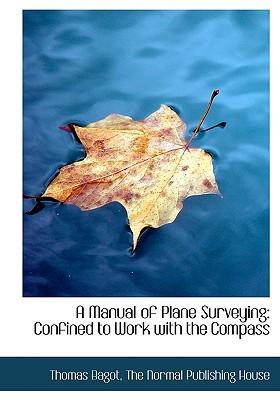 Manual of Plane Surveying