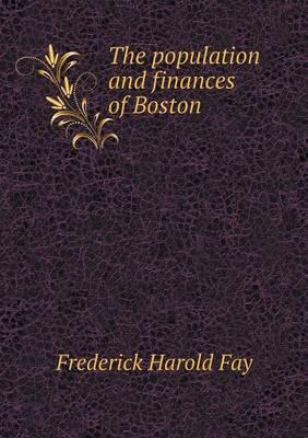 The Population and Finances of Boston