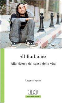 «Il barbone». Alla ricerca del senso della vita