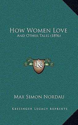 How Women Love How Women Love