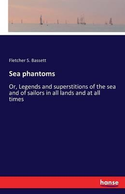 Sea phantoms