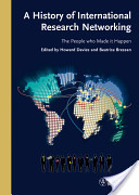 A History of International Research Networking
