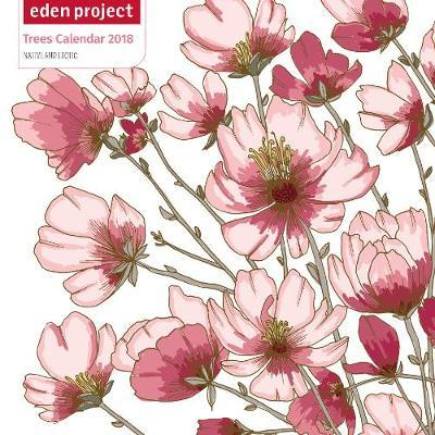 The Eden Project 2018 Calendar