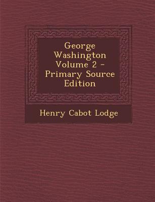 George Washington Volume 2