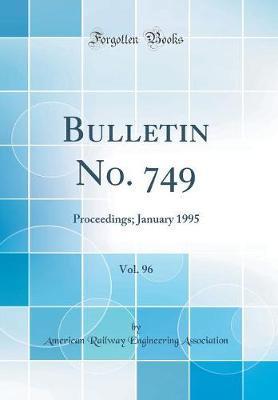 Bulletin No. 749, Vo...