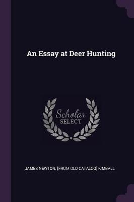 An Essay at Deer Hunting