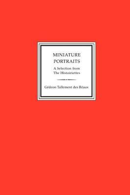 Miniature Portraits, a Selection from the Histoiriettes