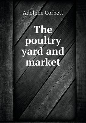 The Poultry Yard and Market