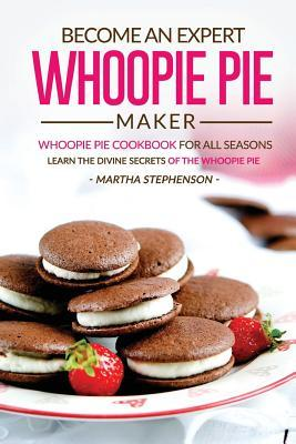 Become an Expert Whoopie Pie Maker
