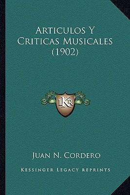 Articulos y Criticas Musicales (1902)