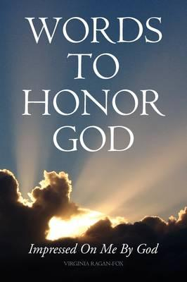Words to Honor God