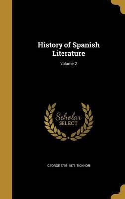 HIST OF SPANISH LITERATURE V02