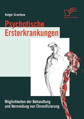 Psychotische Ersterkrankungen